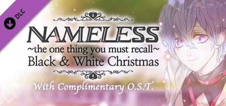 Nameless ~Black & White Christmas~