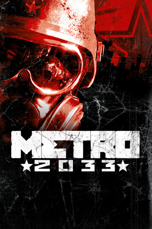 Metro 2033 poster image on Steam Backlog