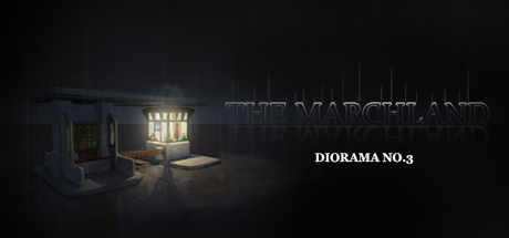 Diorama No.3 : The Marchland