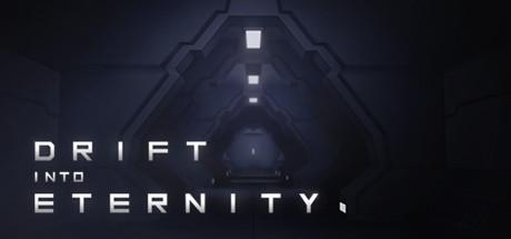 Drift Into Eternity