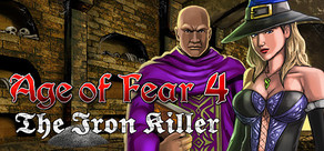 Age of Fear 4: The Iron Killer