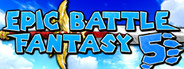 Epic Battle Fantasy 5