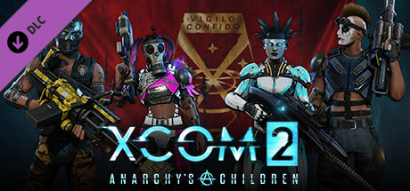 XCOM 2: Anarchys Children
