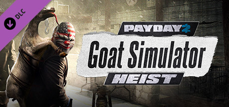 PAYDAY 2: The Goat Simulator Heist | DLC