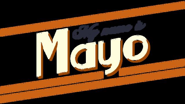 My Name is Mayo - Steam Backlog