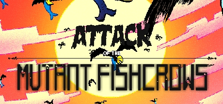 [175p] Attack of the Mutant Fishcrows [Steam key]