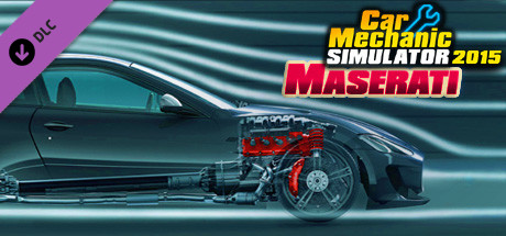 Car Mechanic Simulator 2015 - Maserati