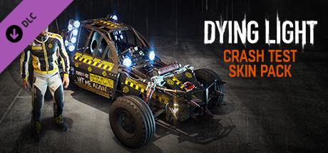 Dying Light- Crash Test Skin Pack