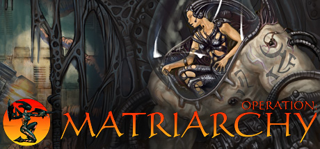 Operation: Matriarchy