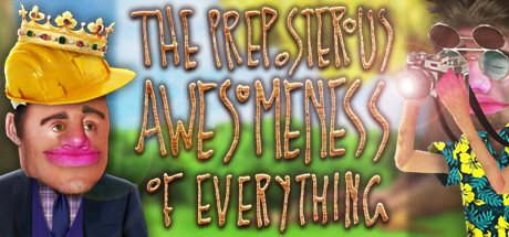 The Preposterous Awesomeness of Everything cover art