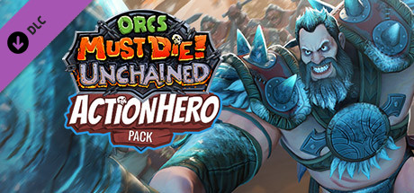 Orcs Must Die! Unchained - Action Hero Pack