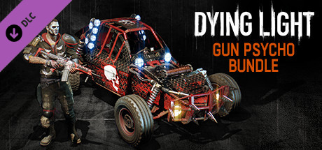 Dying Light- Gun Psycho Bundle