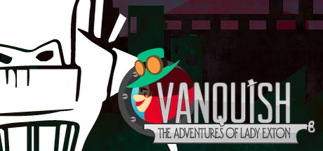Vanquish: The Adventures of Lady Exton