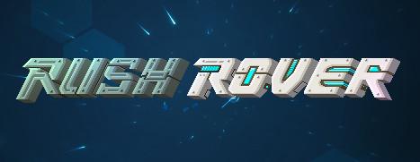 Rush Rover - 暴走机甲