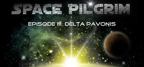 Space Pilgrim Episode III: Delta Pavonis cover art