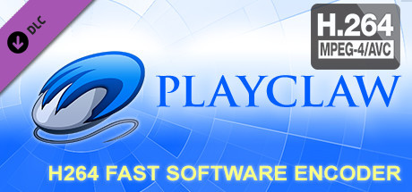 PlayClaw 5 - H.264/AVC Software Encoder