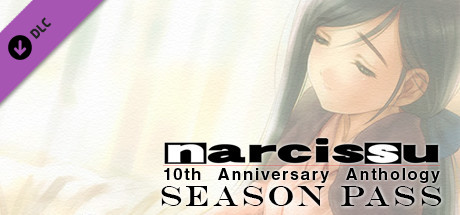 Narcissu 10th Anniversary Anthology Project - Season Pass