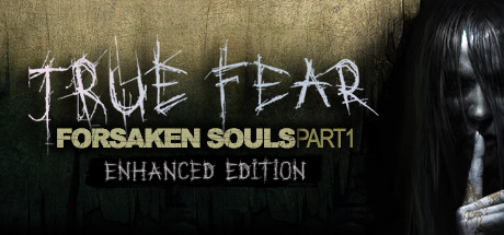 True Fear: Forsaken Souls Part 1