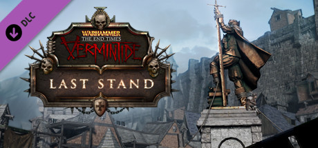 Warhammer: End Times - Vermintide Last Stand cover art