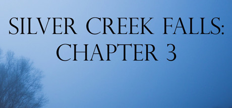 Silver Creek Falls - Chapter 3