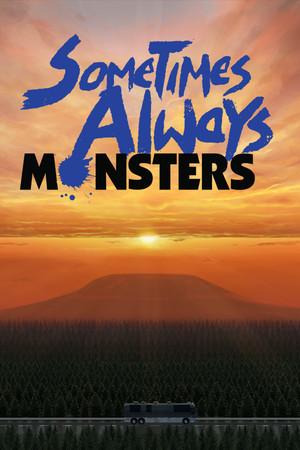 Sometimes Always Monsters poster image on Steam Backlog