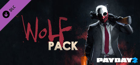 PAYDAY 2: Wolf Pack