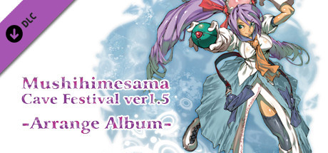 Mushihimesama Cave Festival ver1.5 -Arrange Album- on Steam