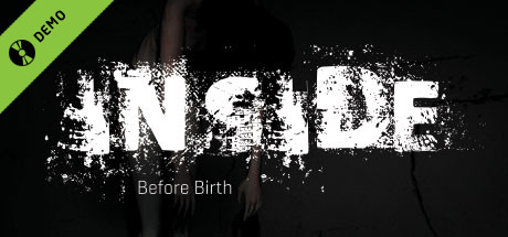 Inside: Before Birth Demo on Steam