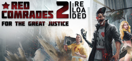 Red Comrades 2: For the Great Justice. Reloaded on Steam