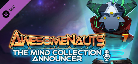 Awesomenauts - The Mind Collection (Announcer) on Steam