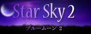 Star Sky 2 - ブルームーン2
