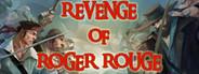 Revenge of Roger Rouge