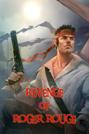 Revenge of Roger Rouge poster image on Steam Backlog