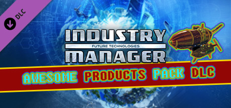 Industry Manager: Future Technologies - Awesome Products Pack on Steam