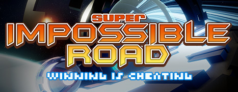 SUPER IMPOSSIBLE ROAD - 超不可能之路