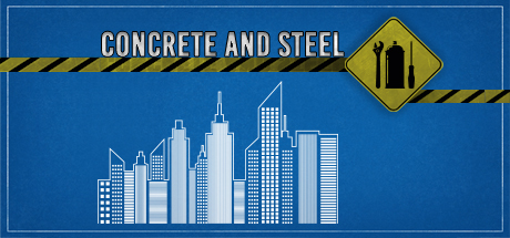 Concrete and Steel on Steam