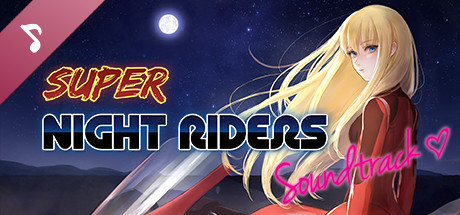 Super Night Riders Soundtrack and Art