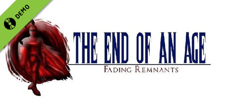 The End of an Age: Fading Remnants Demo on Steam