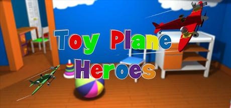 Toy Plane Heroes