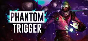 Phantom Trigger cover art
