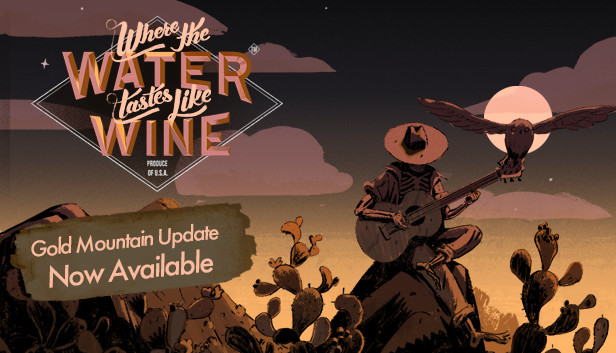 Where the Water Tastes Like Wine on Steam