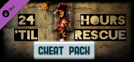 24 Hours 'til Rescue: Cheat Pack!