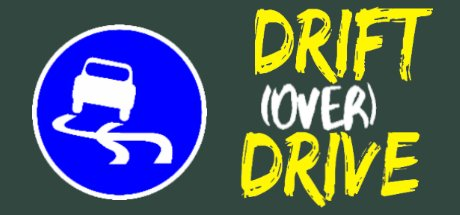 Drift (Over) Drive