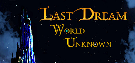 Teaser image for Last Dream: World Unknown