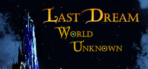 Last Dream: World Unknown cover art