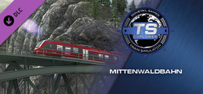 Train Simulator: Mittenwaldbahn: Garmisch-Partenkirchen - Innsbruck Route Add-On