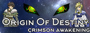 Origin Of Destiny: Crimson Awakening