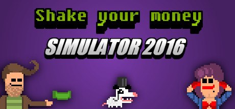 Shake Your Money Simulator 2016