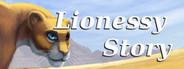 Lionessy Story