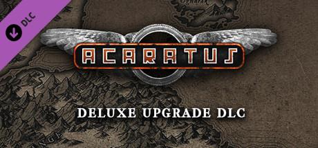Acaratus - Deluxe Upgrade